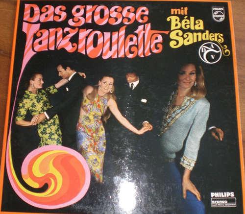 Cover Orchester Béla Sanders - Das Große Tanzroulette (LP, Album) Schallplatten Ankauf