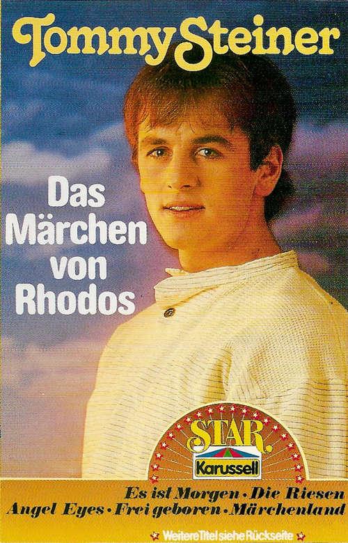 Cover zu Tommy Steiner - Das Märchen Von Rhodos (Cass, Comp) Schallplatten Ankauf