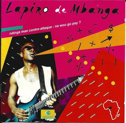 Bild Lapiro De M'Banga - Ndinga Man Contre-attaque: Na Wou Go Pay? (CD, Album) Schallplatten Ankauf
