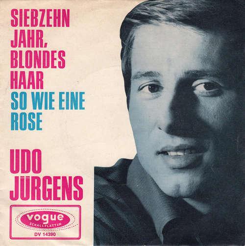 Cover Udo Jürgens - Siebzehn Jahr, Blondes Haar (7, Single, RP) Schallplatten Ankauf