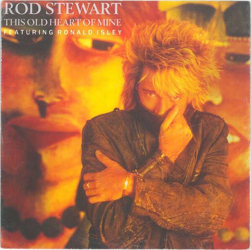 Bild Rod Stewart Featuring Ronald Isley - This Old Heart Of Mine (7, Big) Schallplatten Ankauf