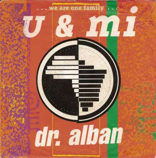Bild Dr. Alban - U & Mi ...We Are One Family... (7, Single) Schallplatten Ankauf
