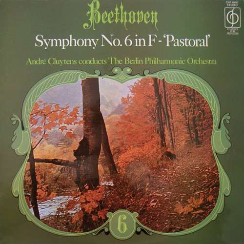 Bild Beethoven*, André Cluytens, The Berlin Philharmonic Orchestra* - Symphony No.6 In F - 'Pastoral' (LP) Schallplatten Ankauf