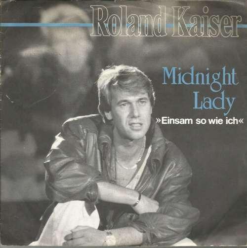 Bild Roland Kaiser - Midnight Lady (Einsam So Wie Ich) (7, Single) Schallplatten Ankauf