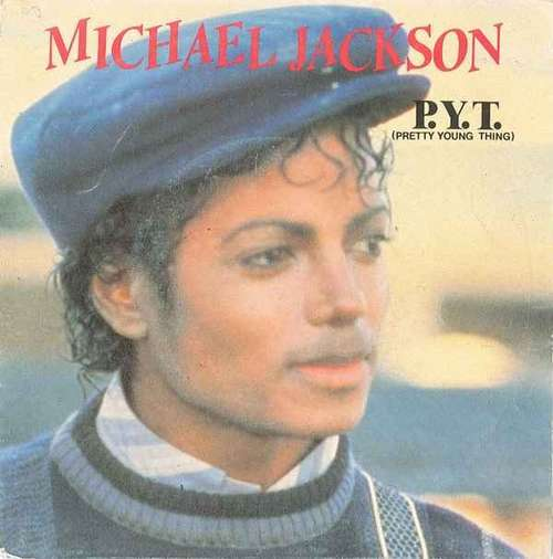 Cover Michael Jackson - P.Y.T. (Pretty Young Thing) (7, Single) Schallplatten Ankauf
