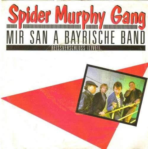 Bild Spider Murphy Gang - Mir San A Bayrische Band (7, Single) Schallplatten Ankauf