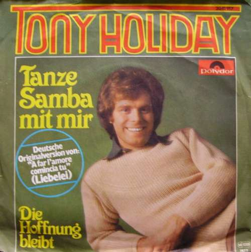 Cover Tony Holiday - Tanze Samba Mit Mir (7, Single) Schallplatten Ankauf