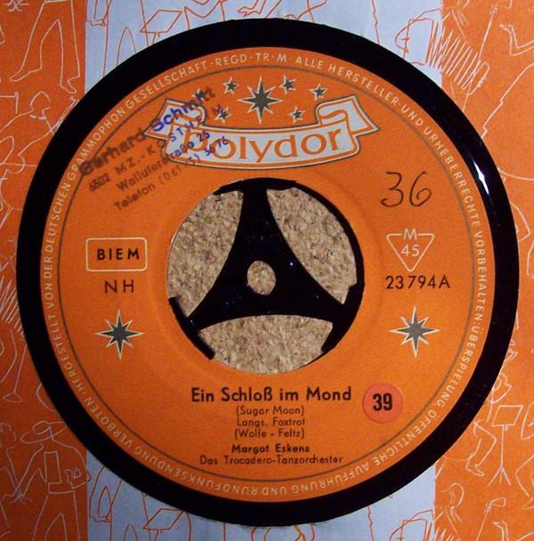 Bild Margot Eskens - Ein Schloß Im Mond (7, Single) Schallplatten Ankauf