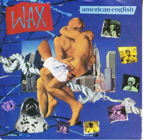 Bild Wax (6) - American English (7, Single) Schallplatten Ankauf
