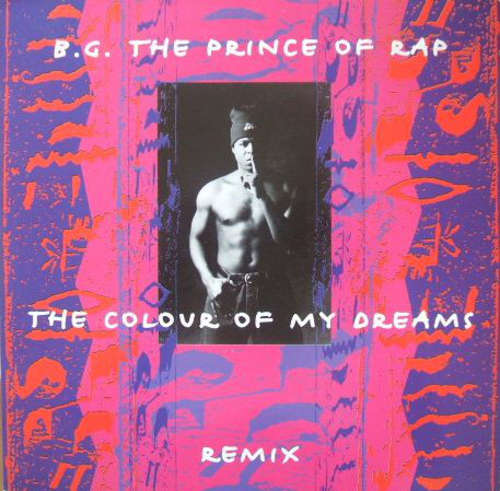 Cover B.G. The Prince Of Rap - The Colour Of My Dreams (Remix) (12) Schallplatten Ankauf