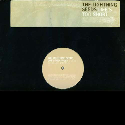 Bild The Lightning Seeds* - Life's Too Short (2x12, Promo) Schallplatten Ankauf