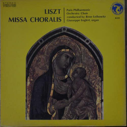 Cover zu Paris Philharmonic Orchestra Choir - Liszt Missa Chorals (LP, Album) Schallplatten Ankauf
