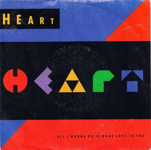 Bild Heart - All I Wanna Do Is Make Love To You (7, Single) Schallplatten Ankauf