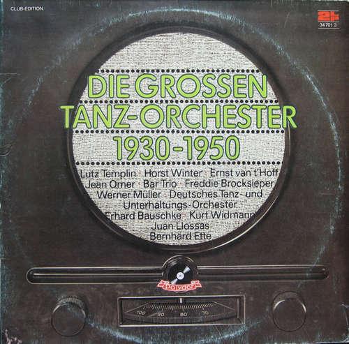 Bild Various - Die Grossen Tanz-Orchester 1930-1950 (2xLP, Comp, Mono, Club) Schallplatten Ankauf