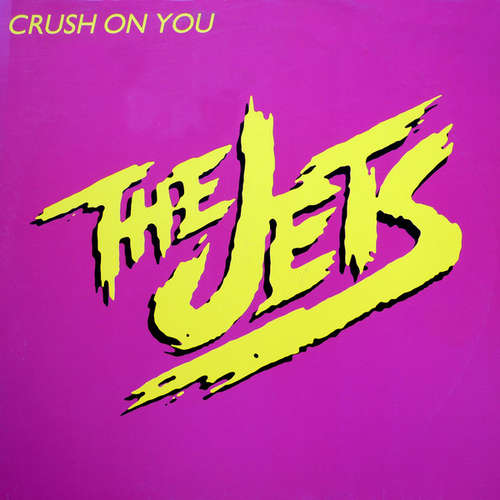 Cover The Jets - Crush On You (12) Schallplatten Ankauf