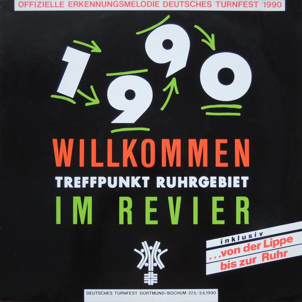 Cover Ruhrschnellweg - 1990 Treffpunkt Ruhrgebiet / Willkommen Im Revier (12) Schallplatten Ankauf