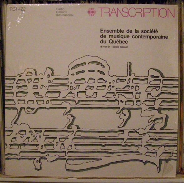 Cover Micheline Coulombe Saint-Marcoux / Serge Garant - Ensemble De La Société De Musique Contemporaine De Québec (LP) Schallplatten Ankauf