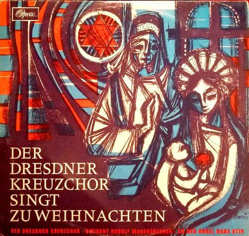 Bild Dresdner Kreuzchor, Rudolf Mauersberger, Hans Otto - Der Dresdner Kreuzchor Singt Zu Weihnachten (LP, Album, S/Edition) Schallplatten Ankauf