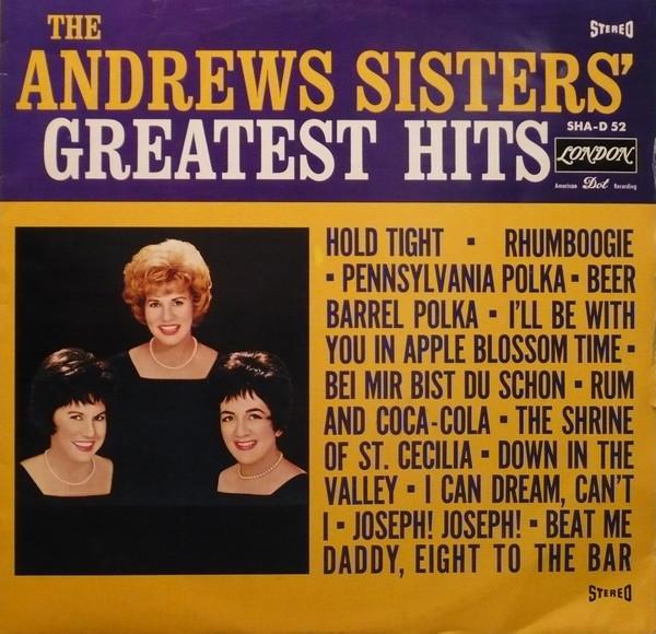 Bild The Andrews Sisters - The Andrews Sisters' Greatest Hits (LP, Album) Schallplatten Ankauf