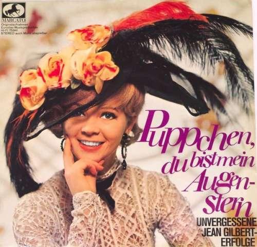 Cover Various - Puppchen, Du Bist Mein Augenstern - Unvergessene Jean Gilbert-Erfolge (LP) Schallplatten Ankauf