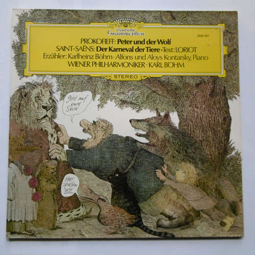 Cover Prokofieff* · Saint-Saëns* · Loriot · Karlheinz Böhm · Alfons Und Aloys Kontarsky* · Wiener Philharmoniker · Karl Böhm - Prokofieff: Peter Und Der Wolf / Saint-Saëns: Der Karneval Der Tiere (LP, Gat) Schallplatten Ankauf
