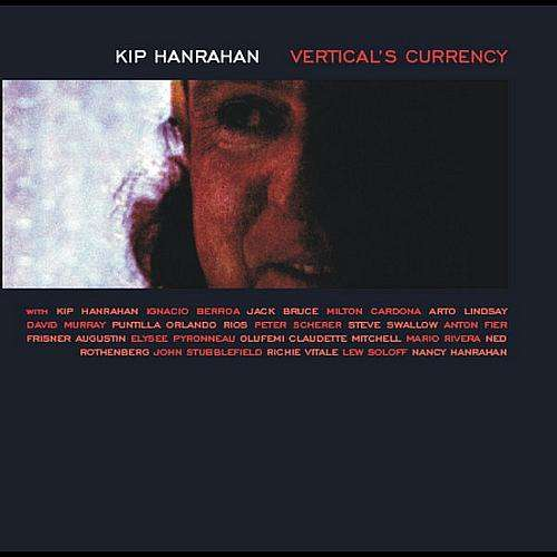 Cover Kip Hanrahan - Vertical's Currency (LP) Schallplatten Ankauf