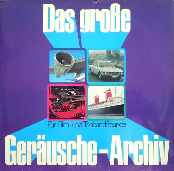 Cover No Artist - Das Große Geräusche-Archiv (2xLP, Comp, Club) Schallplatten Ankauf