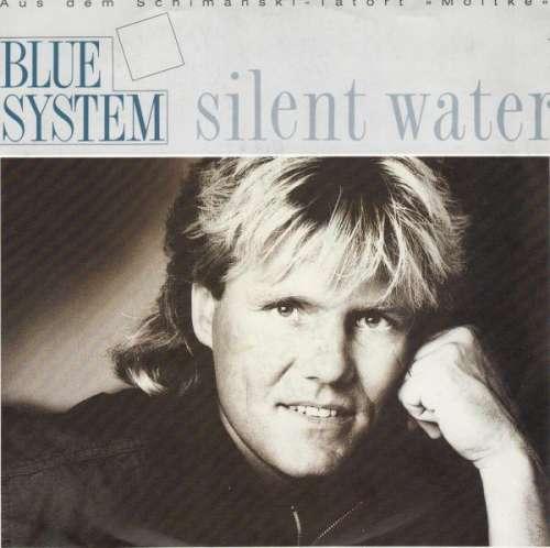 Bild Blue System - Silent Water (7, Single) Schallplatten Ankauf