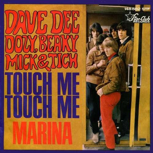 Bild Dave Dee, Dozy, Beaky, Mick & Tich - Touch Me, Touch Me / Marina (7, Single) Schallplatten Ankauf