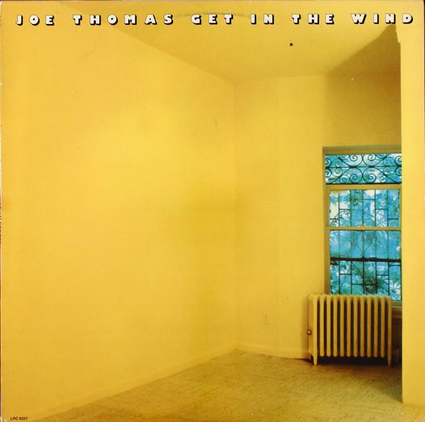 Cover Joe Thomas - Get In The Wind (LP, Album) Schallplatten Ankauf