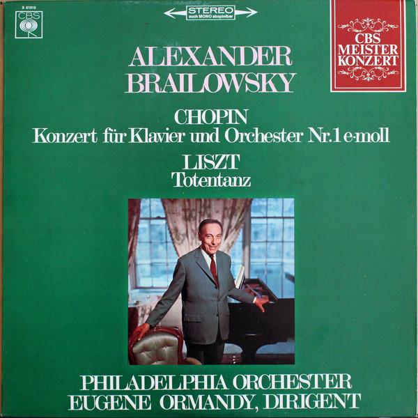 Cover zu Brailowsky* / Chopin*, Liszt*, Ormandy* , Dirigent Philadelphia Orchester* - Konzert Für Klavier Und Orchester Nr.1 E-moll / Totentanz (LP) Schallplatten Ankauf
