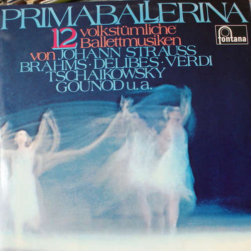 Bild Various - Primaballerina - 12 Volkstümliche Ballettmusiken Von Johann Strauss, Brahms, Delibes, Verdi, Tschaikowsky, Gounod U. A. (2xLP) Schallplatten Ankauf
