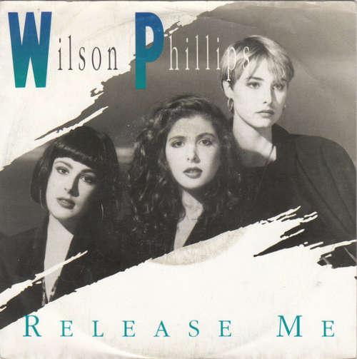 Bild Wilson Phillips - Release Me (7, Single) Schallplatten Ankauf