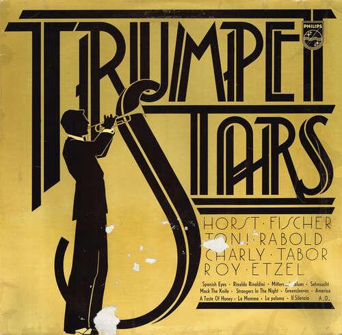 Cover zu Horst Fischer, Toni Rabold, Charly Tabor, Roy Etzel - Trumpet Stars (LP, Comp) Schallplatten Ankauf