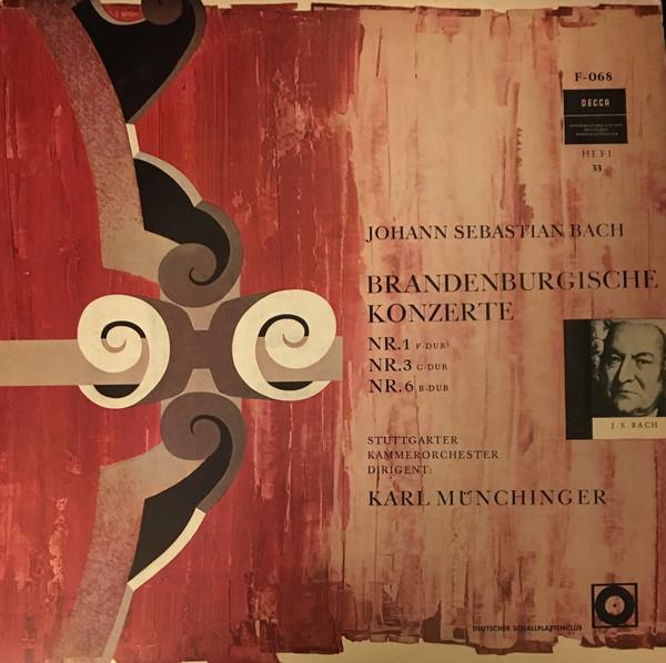 Bild Johann Sebastian Bach, Stuttgarter Kammerorchester, Karl Münchinger - Brandenburgische Konzerte Nr. 1, 3, 6 (LP, Club) Schallplatten Ankauf