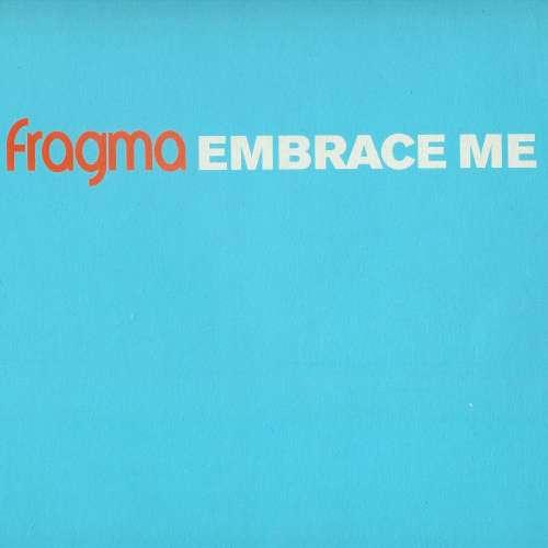 Bild Fragma - Embrace Me (Vinyl 1) (12) Schallplatten Ankauf