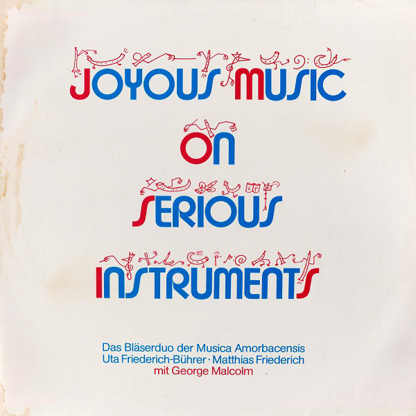 Cover Musica Amorbacensis - Joyous Music On Serious Instruments (LP, Album) Schallplatten Ankauf