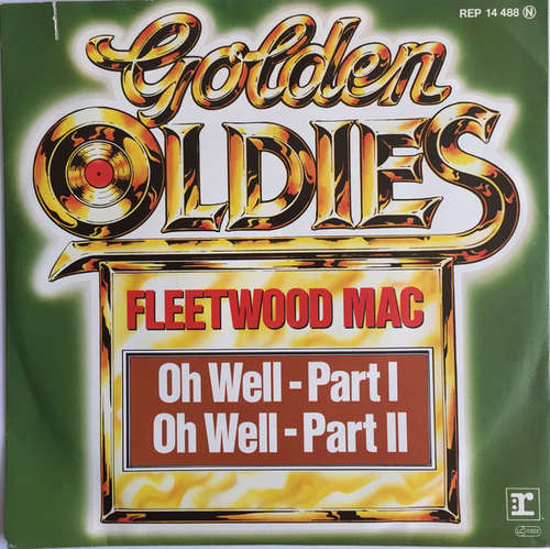 Bild Fleetwood Mac - Oh Well - Part I / Oh Well Part II (7, Single, RE) Schallplatten Ankauf