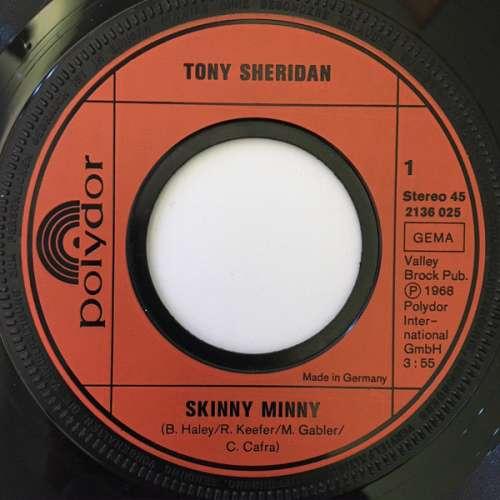 Cover Tony Sheridan* / Tony Sheridan With The Beatles* - Skinny Minny (7, RE) Schallplatten Ankauf