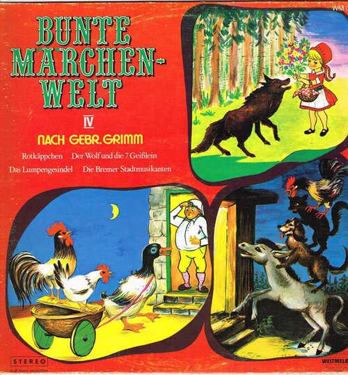 Cover zu Gebrüder Grimm - Bunte Märchenwelt IV (LP) Schallplatten Ankauf