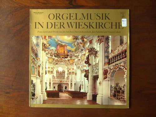 Bild Joh. Seb. Bach*, Dietrich Buxtehude*, Joh. Pachelbel*, Vincent Lübeck − Franz Lörch - Orgelmusik In Der Wieskirche (LP, Album) Schallplatten Ankauf
