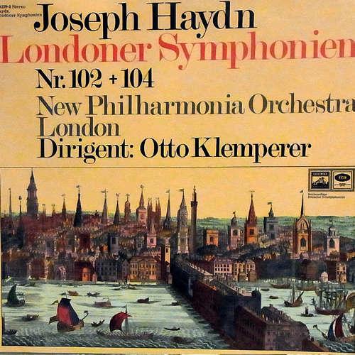 Bild Joseph Haydn, Otto Klemperer, New Philharmonia Orchestra - Londoner Symphonien Nr. 102 + 104  (LP, Album, Club) Schallplatten Ankauf
