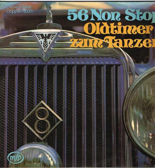 Bild Various - 56 Non Stop Oldtimer Zum Tanzen (2xLP, Comp) Schallplatten Ankauf