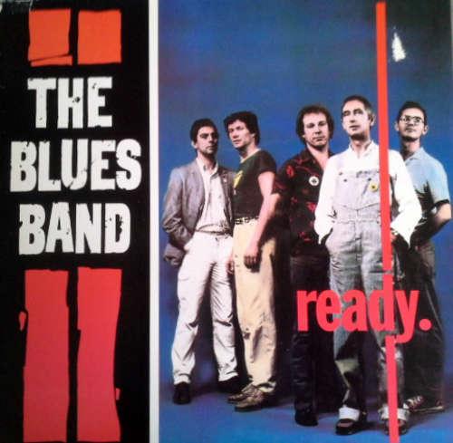 Bild The Blues Band - Ready (LP, Album, RP) Schallplatten Ankauf