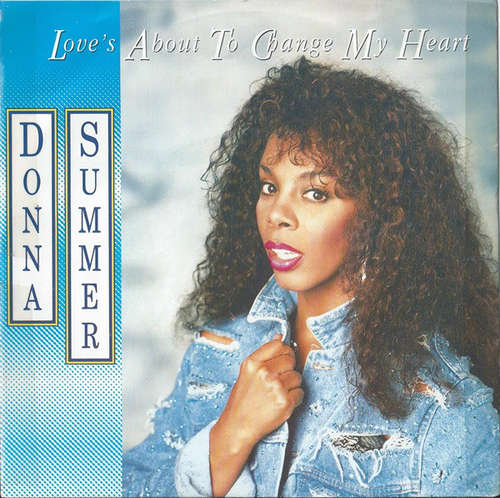 Bild Donna Summer - Love's About To Change My Heart (7, Single) Schallplatten Ankauf