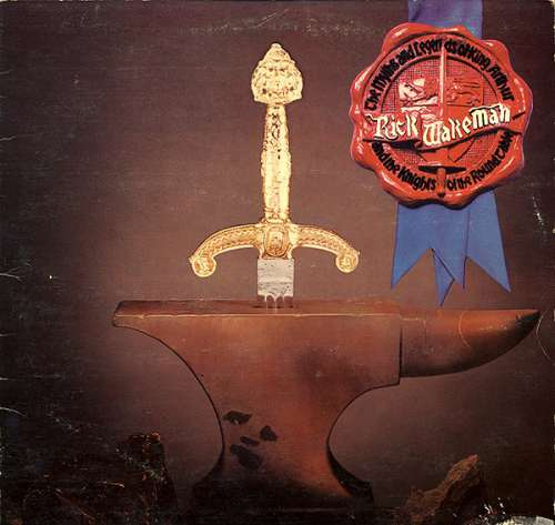 Bild Rick Wakeman - The Myths And Legends Of King Arthur And The Knights Of The Round Table (LP, Album) Schallplatten Ankauf