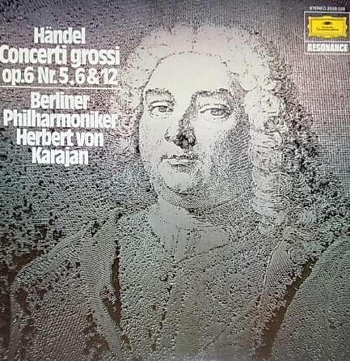 Bild Händel* - Berliner Philharmoniker / Herbert von Karajan - Concerti Grossi, Op. 6 Nr. 5, 6 & 12 (LP) Schallplatten Ankauf