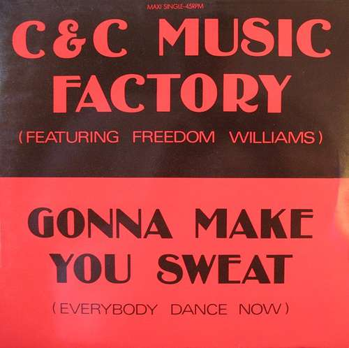 Cover C & C Music Factory* Featuring Freedom Williams - Gonna Make You Sweat (Everybody Dance Now) (12, Maxi) Schallplatten Ankauf