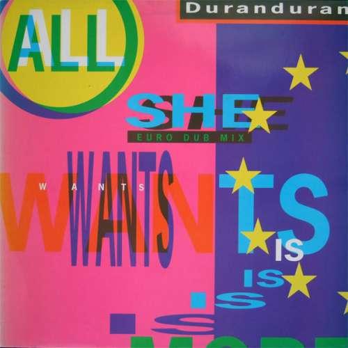 Cover Duran Duran - All She Wants Is (12) Schallplatten Ankauf