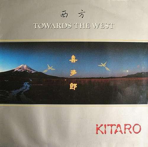 Cover Kitaro - Towards The West (LP, Album) Schallplatten Ankauf